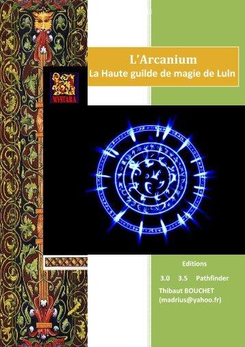 La guilde de l'Arcanium