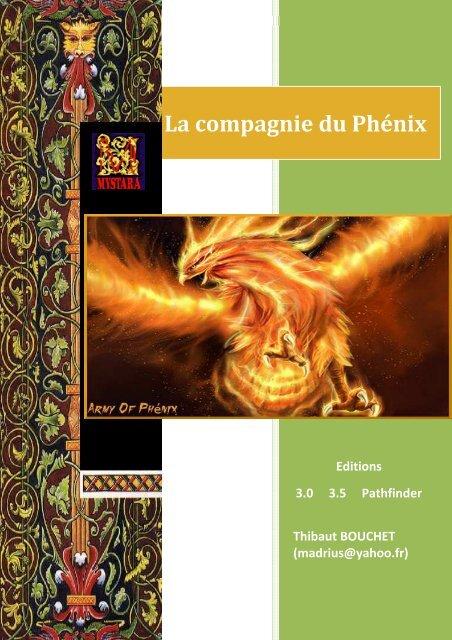La compagnie du phenix