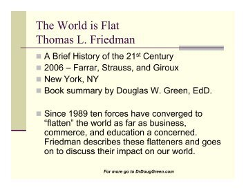 thomas friedman the world is flat thesis The world is flat: a brief history of the twenty-first century hardcover – apr 5   friedman's thesis is that connectedness by computer is leveling the playing.