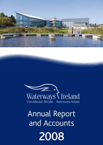 Annual Report and Accounts Tuaras agu - Waterways Ireland