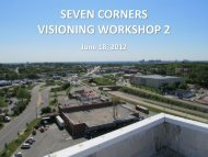 seven corners visioning workshop 2 - Fairfax County Office of ...