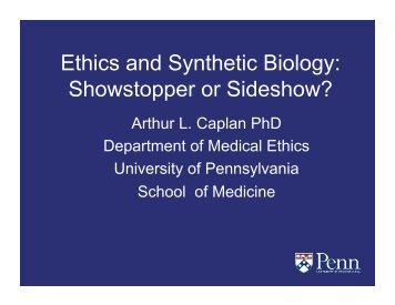 Ethics and Synthetic Biology - Project on Emerging Nanotechnologies