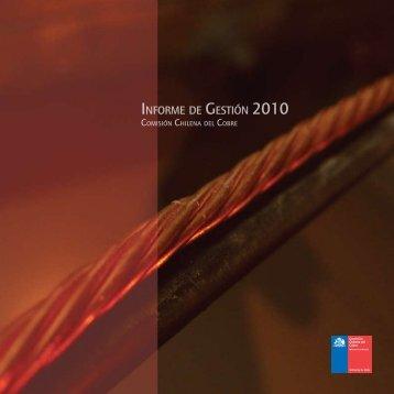 INFORME DE GESTIóN 2010 - Comisión Chilena del Cobre