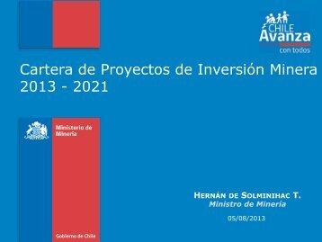 Cartera de Proyectos de Inversión Minera 2013 - Comisión Chilena ...
