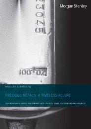 PRECIOUS METALS: A TIMELESS ALLURE - Morgan Stanley IQ