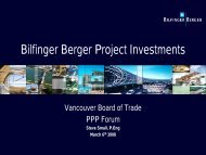 Bilfinger Berger Project Investments - Vancouver Board of Trade