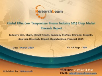 Global Ultra-Low Temperature Freezer Industry Growth, Analysis, Size, Share, Forecast  2015