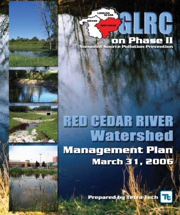 Red Cedar River Watershed Management Plan - Greater Lansing ...