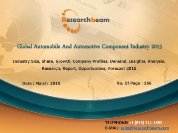 Global Automobile And Automotive Component Industry 2015, Size, Share, Demand, Growth, Opportunities