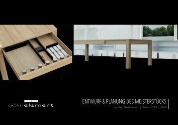 Entwurf & Planung des Meisterstücks