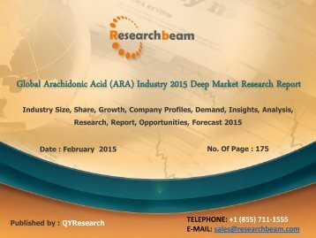 Global Arachidonic Acid (ARA) Industry Analysis, Growth, Company Profile, Forecast 2015
