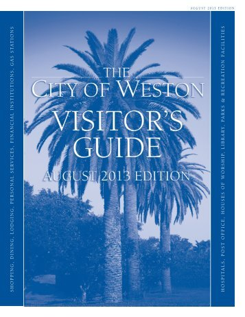 Viewable and Printable Version - August 2013 Edition - City of Weston