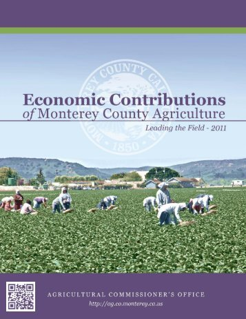 Economic Contributions of - Monterey County Agriculture ...