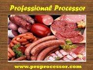 PROfessional Processor a Kitchen Equipment Supplier in USA