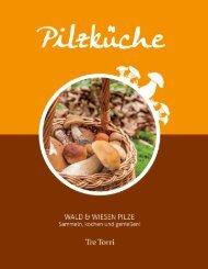 Pilzküche - Sammeln, kochen und genießen!