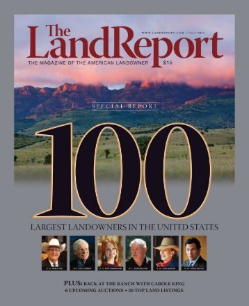 2013 Land Report 100 - Fay Ranches