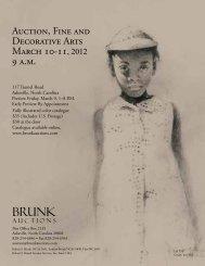 Auction, Fine and Decorative Arts March 10-11 ... - Brunk Auctions