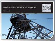 SILVER IN MEXICO - Arian Silver Corporation