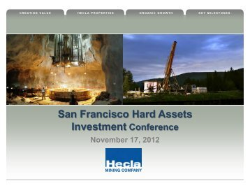San Francisco Hard Assets Investment Conference - Hecla Mining ...