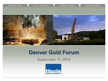 Denver Gold Forum 2012 - Hecla Mining Company