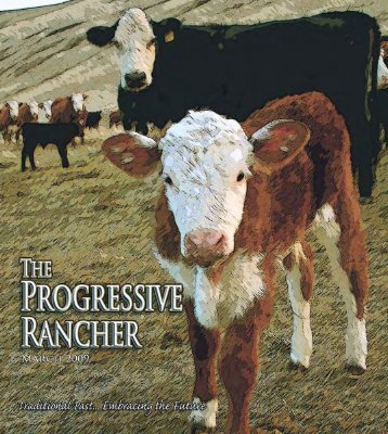 March 2009 Progressive Rancher - The Progressive Rancher ...