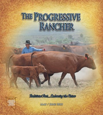 NCA 2009 President's Award Recipient - The Progressive Rancher ...