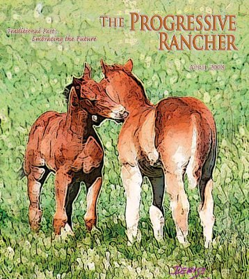 The Progressive Rancher April 2008