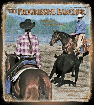 October/November 2010 Progressive Rancher - The Progressive ...