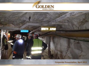 Corporate Presentation, April 2012 - Golden Minerals Company
