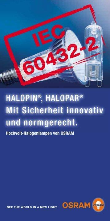 HALOPIN®, HALOPAR® Mit Sicherheit innovativ und ... - Osram