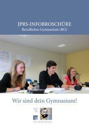 Wir sind dein Gymnasium! JPRS BG-Infobroschüre 2015/16