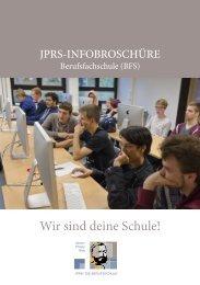 Wir sind deine Schule! JPRS BFS-Infobroschüre 2015
