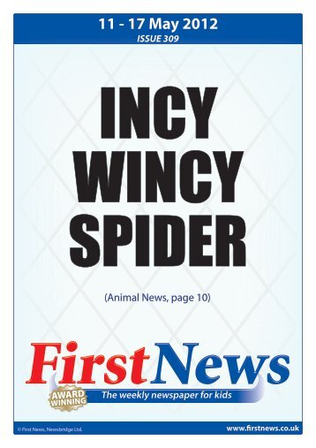 The weekly newspaper for kids 11 - 17 May 2012 ... - First News