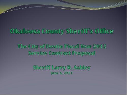 Destin deputies - Okaloosa County Sheriff's Office