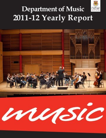 2011-12 Yearly Report - Department of Music - University of Calgary