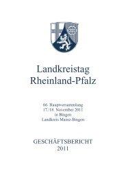 """GESCHÃ""""FTSBERICHT 2011 - Landkreistag Rheinland-Pfalz"""