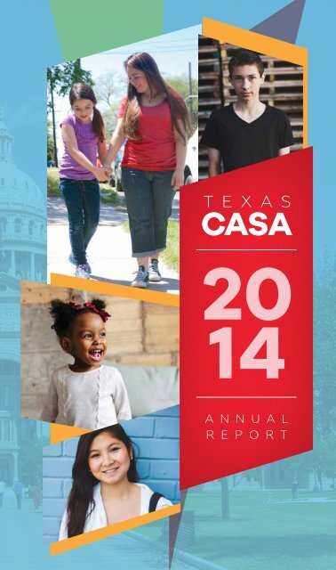 Texas CASA FY 2014 Annual Report