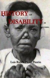 [Colección Historiar al Socorro: 4. Los riesgos] History of disabilty in Colombia