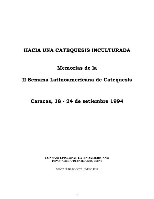 Ii Semana Latinoamericana De Catequesis Iglesia Catã Lica