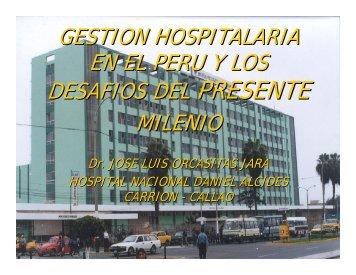 gestion hospitalaria en el peru y los desafios del presente ... - FEPAS
