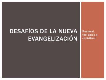 Desafíos de la Nueva Evangelización