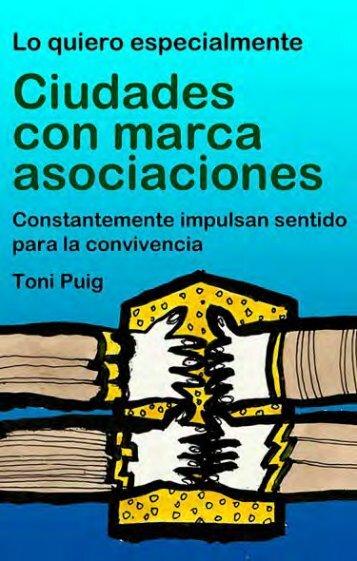 Ciudades con marca asociaciones - Toni Puig