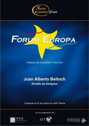 Juan Alberto Belloch Alcalde de Zaragoza - Nueva Economía Fórum