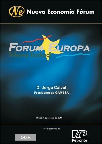 D. Jorge Calvet Presidente de GAMESA - Nueva Economía Fórum