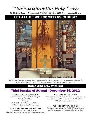Dec 16, 2012 – Third Sunday of Advent - Parish of the Holy Cross
