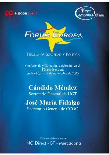 Cándido Méndez José María Fidalgo - Nueva Economía Fórum