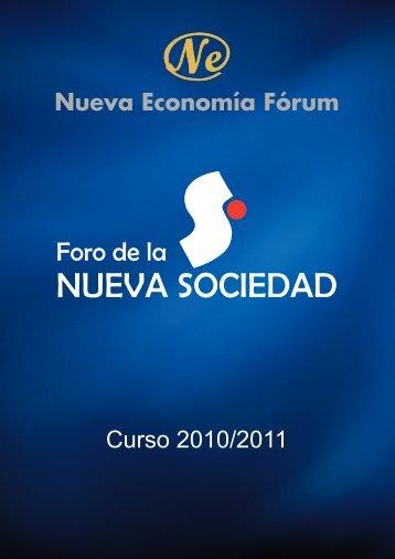 Foro de la Nueva Sociedad 2010-2011 - Nueva Economía Fórum