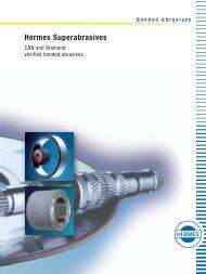 Hermes Superabrasives - CBN and Diamond vitrified bonded