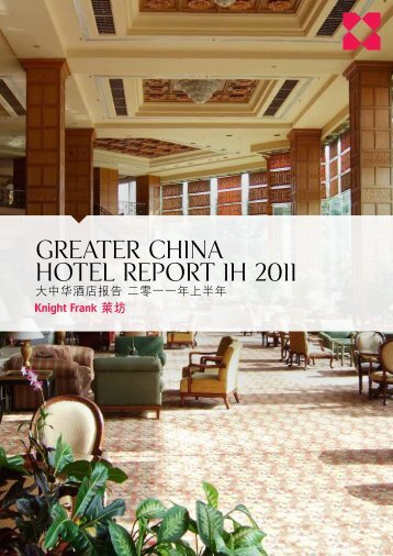 Greater china hotel report 1H 2011 - Knight Frank Macau