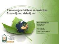Ēku energoefektīvas renovācijas finansējumu risinājumi